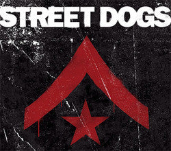 "Street Dogs ""<i>Self Titled</i>"" LP"