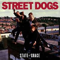 "Street Dogs ""State Of Grace"" CD"