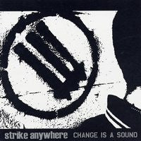"Strike Anywhere ""Change Is A Sound"" CD"