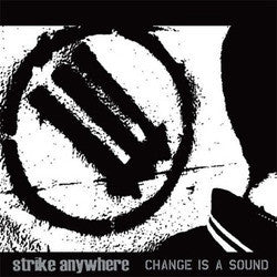 "Strike Anywhere ""Change Is A Sound"" LP"