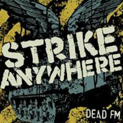 "Strike Anywhere ""Dead FM"" CD"