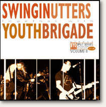 "Swingin Utters / Youth Brigade ""Split"" LP"