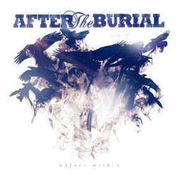 "After The Burial    ""Wolves Within""    CD"