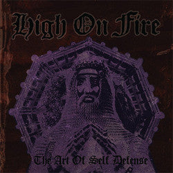 "High On Fire ""The Art Of Self Defense"" CD"