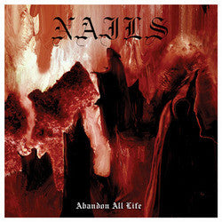 "Nails ""Abandon All Life"" Cassette"