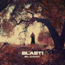 "Bl'ast!	""Blood""	CD"
