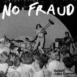 "No Fraud ""Revolt! - 1984 Demos"" CD"