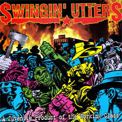 "Swingin' Utters ""A Juvenile Product of the Working Class"" LP"