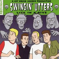 "Swingin Utters ""Live In A Dive"" LP"