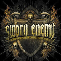 "Sworn Enemy ""Total World Domination""CD"