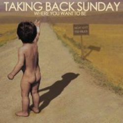 "Taking Back Sunday ""Where You Want To Be"" CD"