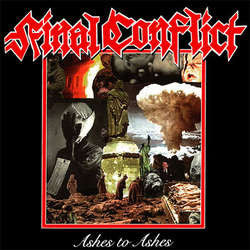 "Final Conflict ""Ashes To Ashes"" CD"