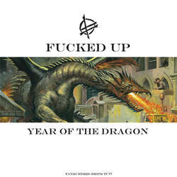 "Fucked Up ""Year Of The Dragon"" 12""Ep + 7"""