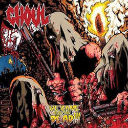 "Ghoul ""We Came For The Dead!!!"" LP"