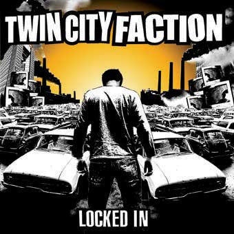 "Twin City Faction ""Locked In"" CD"