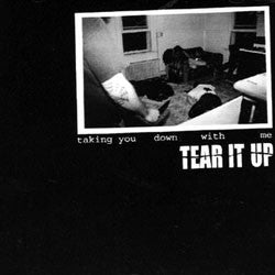"Tear It Up ""Taking You Down With Me"" 12"""