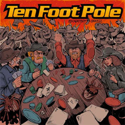 "Ten Foot Pole ""Escalating Quickly"" LP"