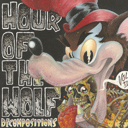 "Hour Of The Wolf ""Decompositions Vol 2"" LP"