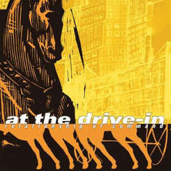 "At The Drive-In	""Relationship Of Command"" LP"