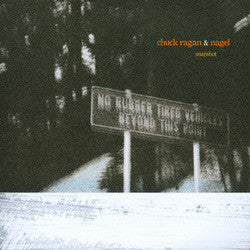 "Chuck Ragan / Nagel ""Split"" 7"""
