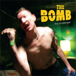 "The Bomb ""The Challenger"" LP"
