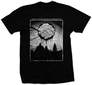"The World Is A Beautiful Place & I Am No Longer Afraid To Die ""Rose Circle"" T Shirt"