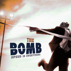 "The Bomb ""Speed Is Everything"" CD"
