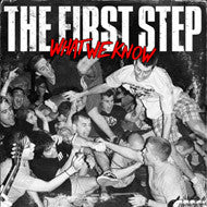 "The First Step ""What We Know"" CD"