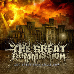 "The Great Commission ""And Every Knee Shall Bow"" CD"
