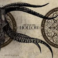 "The Hollow ""I,Destroyer"" CD"
