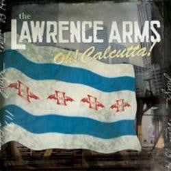 "The Lawrence Arms ""Oh! Calcutta"" LP"