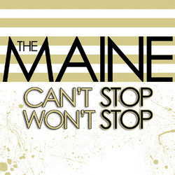 "Maine, The ""Cant Stop Won't Stop"" CD"