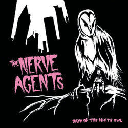"The Nerve Agents ""Days Of The White Owl"" CD"