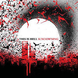 "This Is Hell ""Sundowning"" LP"