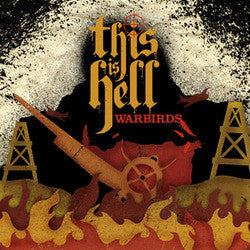"This Is Hell ""Warbirds"" 7"""