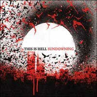 "This Is Hell ""Sundowning"" CD"