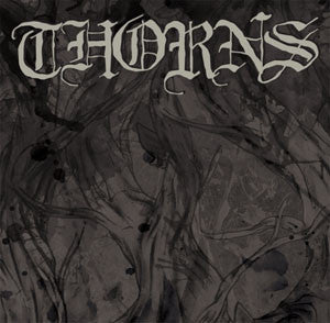 "Thorns ""<i>self titled</i>"" CDEP"