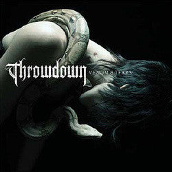 "Throwdown ""Venom & Tears"" CD"