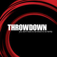 "Throwdown ""You Dont Have To Be Blood To Be Family"" CD"