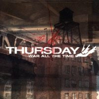 "Thursday ""War All The Time"" CD"