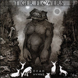 "Tiger Flowers ""Dead Hymns"" LP"