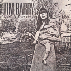 "Tim Barry ""Lost And Rootless"" CD"