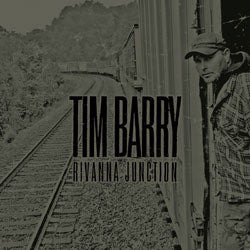 "Tim Barry ""Rivanna Junction"" CD"