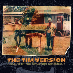 "The Tim Version ""Decline Of The Southern Gentleman"" LP"