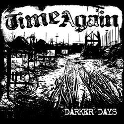 "Time Again ""Darker Days"" CD"