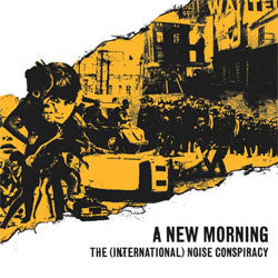 "The (International) Noise Conspiracy ""A New Morning"" LP"