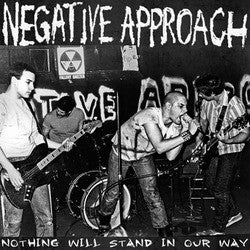 "Negative Approach ""Nothing Will Stand In Our Way"" LP"
