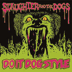 "Slaughter And The Dogs ""Do It Dog Style"" LP"
