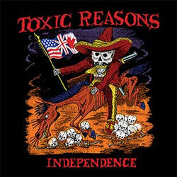 "Toxic Reasons ""Independence"" LP"