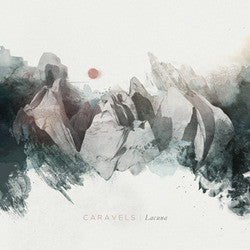 "Caravels ""Lacuna"" CD"
